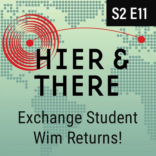 S2E11 - Exchange Student Wim Returns!