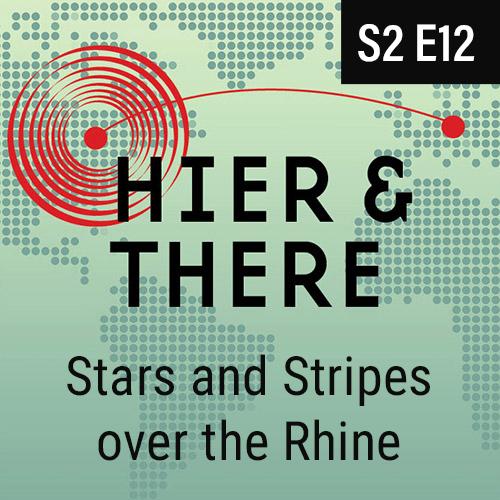 S2E12 - Stars and Stripes over the Rhine