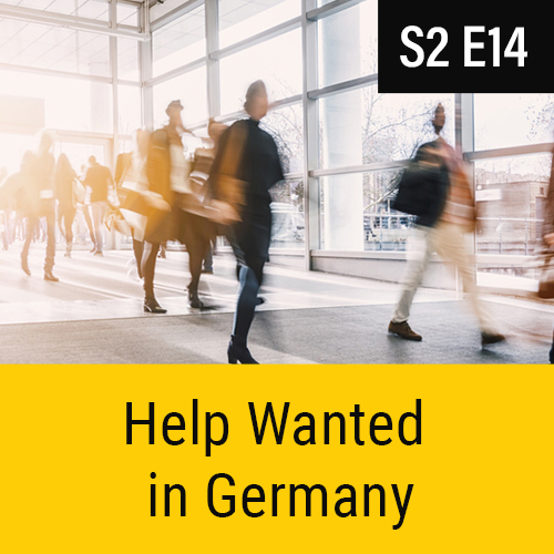 S2E14 - Help Wanted in Germany