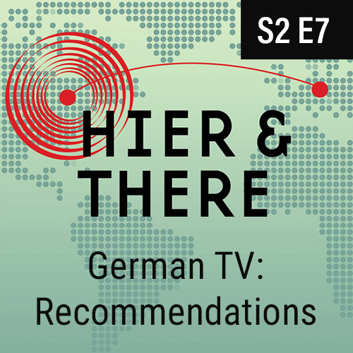 S2E7 - German TV: Recommendations