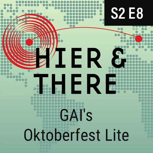 S2E8 - GAI's Oktoberfest Lite